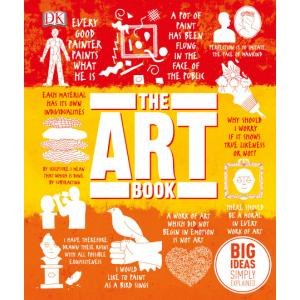 Big Ideas Simply Explained. The Art Book