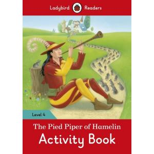 Ladybird Readers Level 4: Pied Piper Activity Book