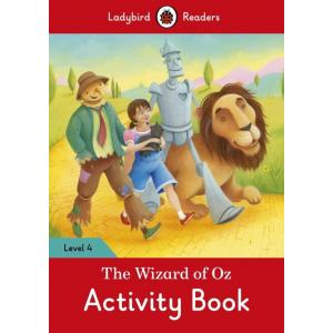 Ladybird Readers Level 4: Wizard of Oz Activity Book