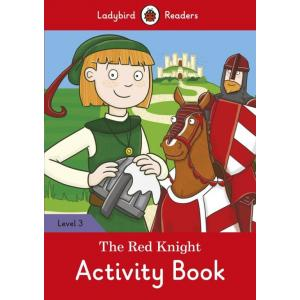 Ladybird Readers Level 3: Red Knight. Activity Book