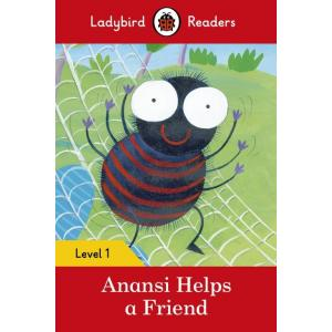 Ladybird Readers Level 1: Anansi Helps a Friend