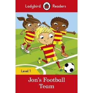 Ladybird Readers Level 1: Jon's Football Team