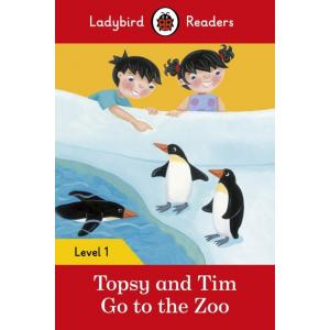 Ladybird Readers Level 1: Topsy and Tim Go to the Zoo