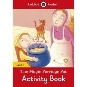 Ladybird Readers Level 1: Magic Porridge Pot Activity Book