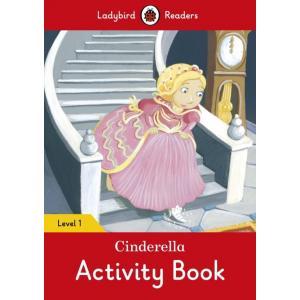 Ladybird Readers Level 1: Cinderella Activity Book