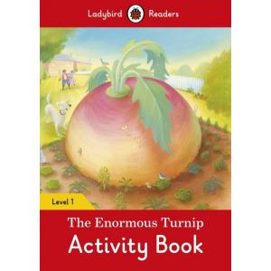 Ladybird Readers Level 1: The Enormous Turnip. Activity Book