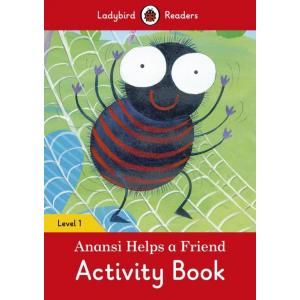 Ladybird Readers Level 1: Anansi Helps a Friend Activity Book