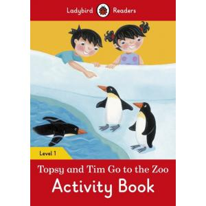 Ladybird Readers Level 1: Topsy and Tim Go to the Zoo Activity Book