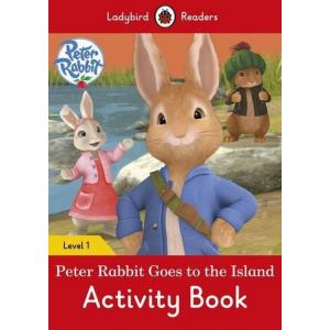 Ladybird Readers Level 1: Peter Rabbit Goes to the Island. Activity Book