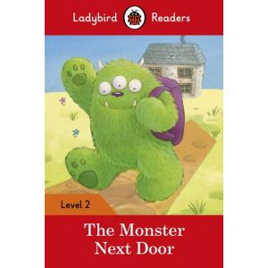 Ladybird Readers Level 2: Monster Next Door