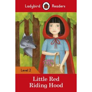 Ladybird Readers Level 2: Little Red Riding Hood