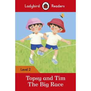 Ladybird Readers Level 2: Topsy and Tim: The Big Race