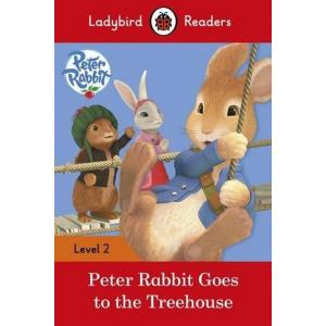 Ladybird Readers Level 2: Peter Rabbit Goes to the Treehouse