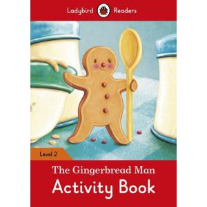 Ladybird Readers Level 2: Gingerbread Man. Activity Book