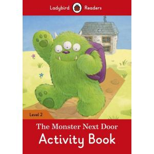 Ladybird Readers Level 2: Monster Next Door Activity Book