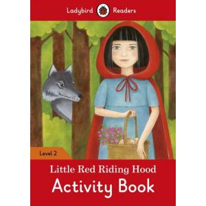 Ladybird Readers Level 2: Little Red Riding Hood. Activity Book