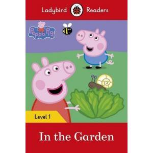 Ladybird Readers Level 1: Peppa Pig  In the Garden