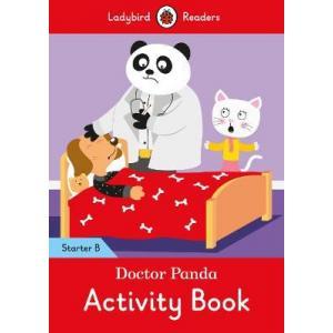 Ladybird Readers Starter Level B: Doctor Panda Activity Book