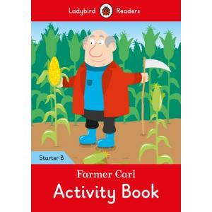 Ladybird Readers Starter Level B: Farmer Carl Activity Book
