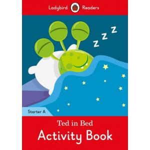 Ladybird Readers Starter Level A: Ted in Bed Activity Book