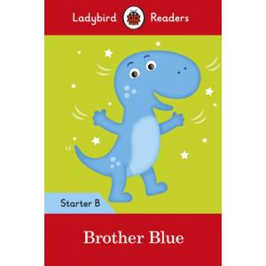 Ladybird Readers Starter Level B: Brother Blue