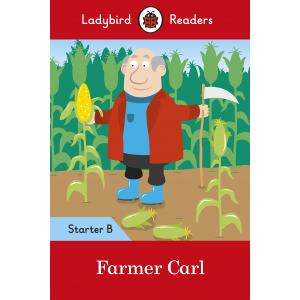Ladybird Readers Starter Level B: Farmer Carl
