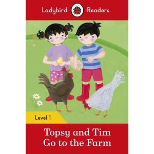 Ladybird Readers Level 1: Topsy and Tim Go to the Farm