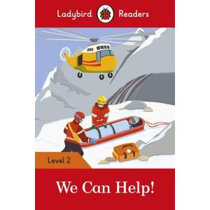 Ladybird Readers Level 2: We Can Help!