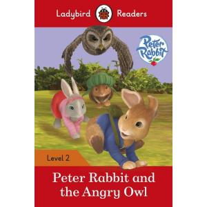 Ladybird Readers Level 2: Peter Rabbit - The Angry Owl