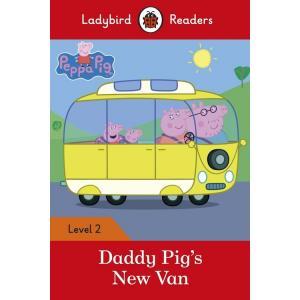 Ladybird Readers Level 2: Daddy Pig's New Van