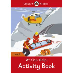 Ladybird Readers Level 2: We Can Help! Activity Book
