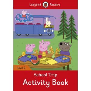 Ladybird Readers Level 2: Peppa Pig School Bus Trip. Activity Book