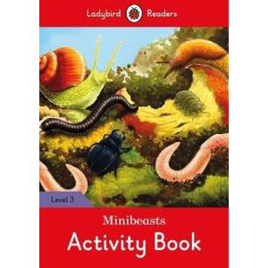 Ladybird Readers Level 3: Minibeasts Activity Book