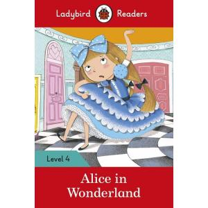Ladybird Readers Level 4: Alice in Wonderland