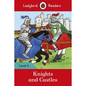 Ladybird Readers Level 4: Knights and Castles