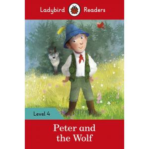Ladybird Readers Level 4: Peter and the Wolf
