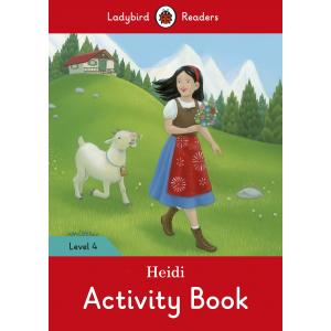 Ladybird Readers Level 4: Heidi. Activity Book