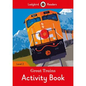 Ladybird Readers Level 2: Great Trains. Activity Book