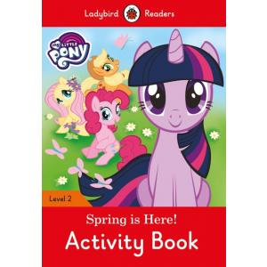 Ladybird Readers Level 2: My Little Pony - Spring is Here! Activity Book