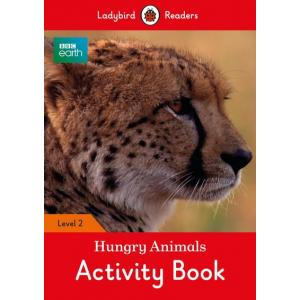 Ladybird Readers Level 2: Hungry Animals. Activity Book