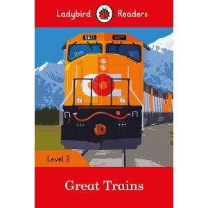 Ladybird Readers Level 2: Great Trains