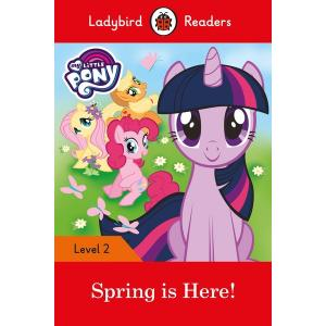 Ladybird Readers Level 2: My Little Pony - Spring is Here!
