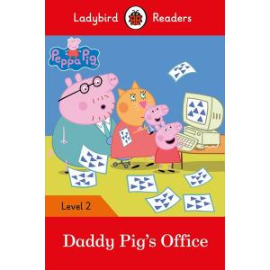 Ladybird Readers Level 2: Peppa Pig - Daddy Pig's Office