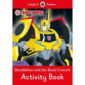 Ladybird Readers Level 3: Transformers - Bumblebee and the Rock Concert Activity Book