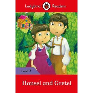 Ladybird Readers Level 3: Hansel and Gretel