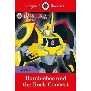 Ladybird Readers Level 3: Transformers - Bumblebee and the Rock Concert