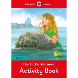 Ladybird Readers Level 4: The Little Mermaid Activity Book