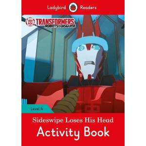 Ladybird Readers Level 4: Transformers - Sideswipe Loses His Head Activity Book