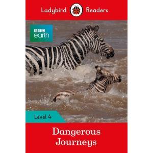 Ladybird Readers Level 4: Dangerous Journeys