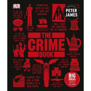 Big Ideas Simply Explained. The Crime Book